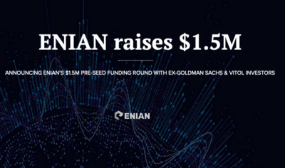 Announcing ENIAN's $1.5M Funding Round